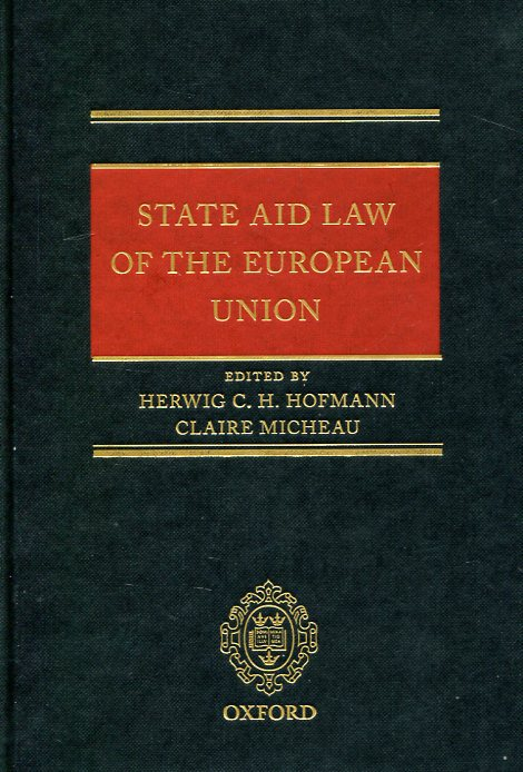 State aid Law of the European Union. 9780198727460