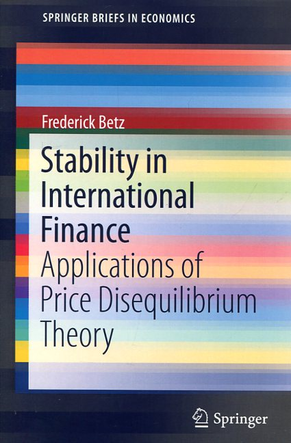 Stability in international finance. 9783319267586