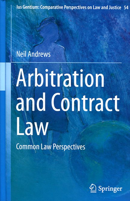 Arbitration and contract Law. 9783319271422