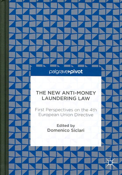 The new anti-money laundering Law 2016. 9783319290980