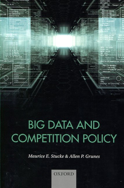 Big Data and competition policy. 9780198788140