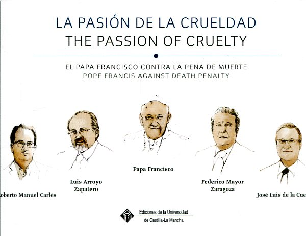 La pasión de la crueldad = The passion of cruelty