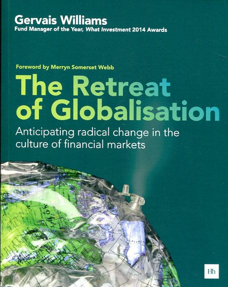 The retreat of globalisation. 9780857195753