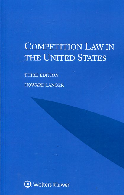 Competition Law in the United States. 9789041185464