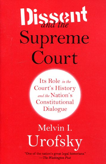 Dissent and Supreme Court. 9780307741325