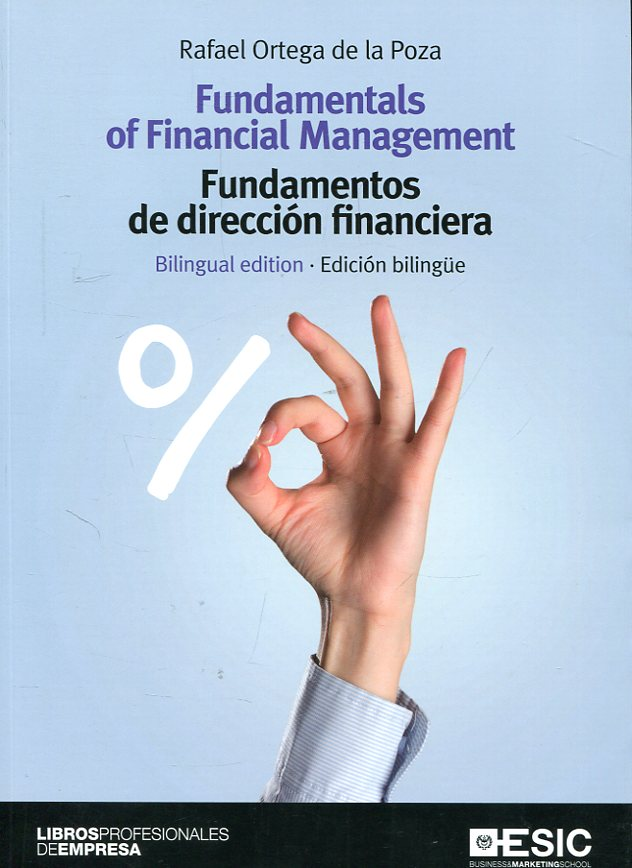 Fundamentals of financial management = Fundamentos de dirección financiera. 9788417129255