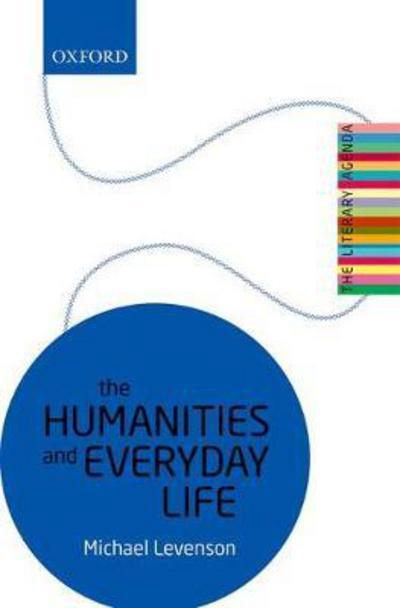 The humanities and everyday life. 9780198808299