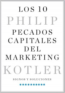 Los 10 pecados capitales del marketing. 9788498754636