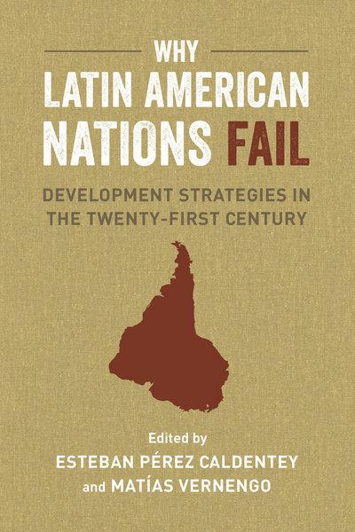 Why Latin American nations fail. 9780520290303