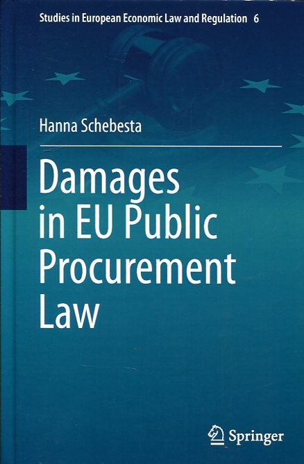 Damages in EU public procurement Law . 9783319236117