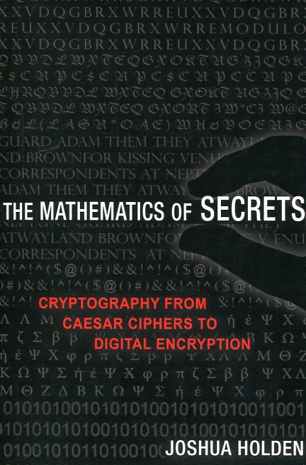 The mathematics of secrets. 9780691141756