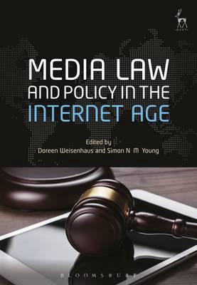 Media Law and policy in the internet age. 9781782257400