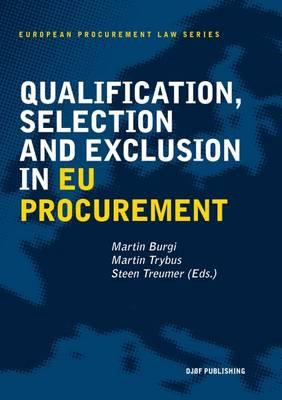 Qualification, selection and exclusion in EU procurement. 9788757437133