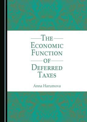 The economic function of deferred taxes. 9781443817080