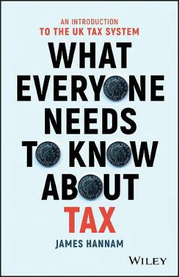 What everyone needs to know about tax. 9781119375784