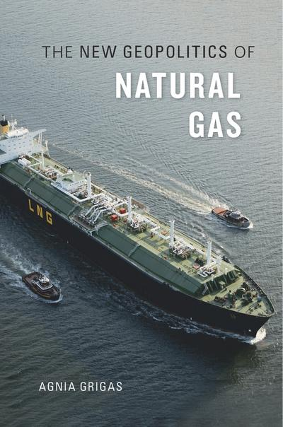 The new geopolitics of Natural Gas. 9780674971837