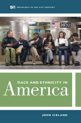 Race and ethnicity in America. 9780520286924