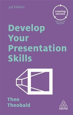Develop your presentation skills. 9780749475659