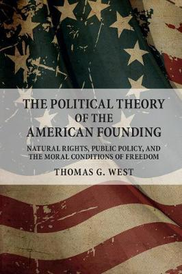 The political theory of the american founding . 9781316506035