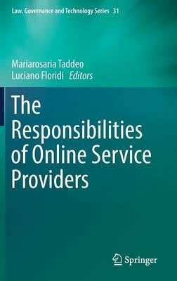 The responsabilities of online service providers. 9783319478517
