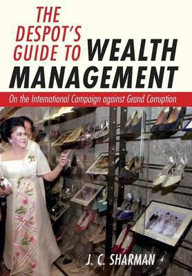 The despot's guide to wealth management. 9781501705519
