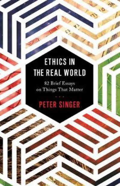 Ethics in the Real World . 9780691178479