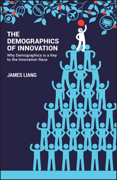 The demographics of innovation. 9781119408925