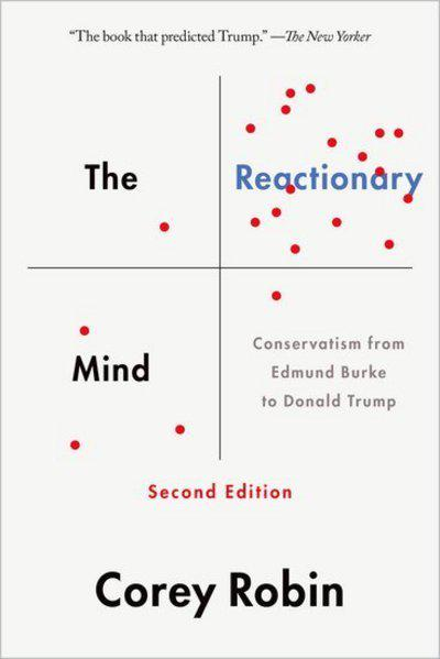 The reactionary mind. 9780190692001