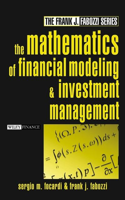 The Mathematics of Financial Modeling and Investment Management. 9780471465997