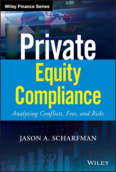 Private equity compliance. 9781119479628