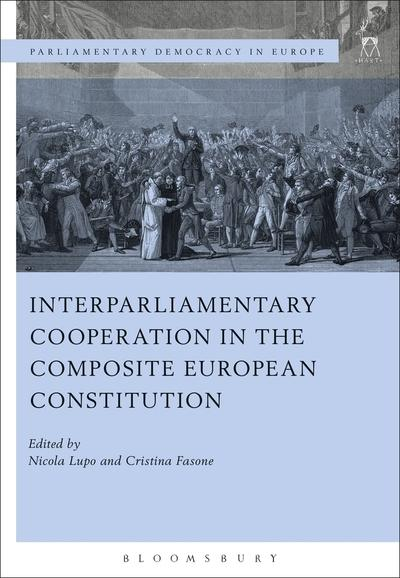 Interparliamentary cooperation in the composite european Constitution. 9781509924424