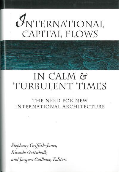 International capital flows in calm and turbulent times. 9780472113095