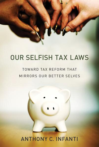Our selfish tax laws. 9780262038249