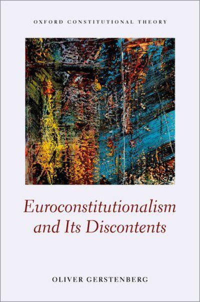 Euroconstitutionalism and its discontents. 9780198834335