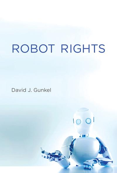 Robot rights. 9780262038621