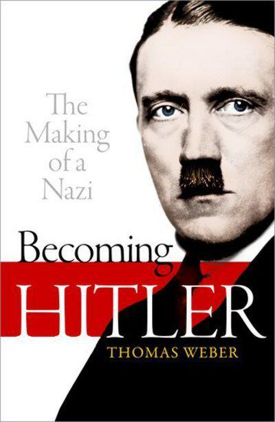 Becoming Hitler. 9780199664627
