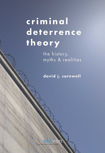 Criminal deterrence theory. 9789462368156