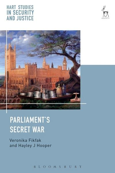 Parliament's secret war. 9781509902873