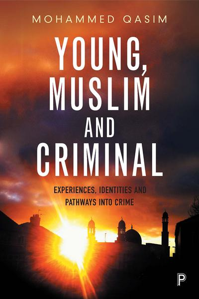 Young, muslim and criminal. 9781447341505
