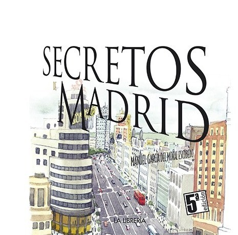 Secretos de Madrid. 9788498733730