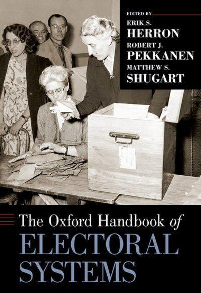 The Oxford Handbook of electoral systems. 9780190258658