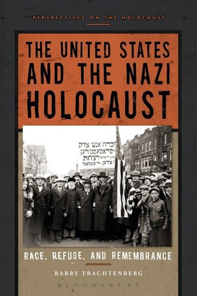 The United States and the Nazi Holocaust. 9781472567185
