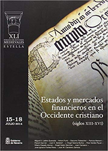 Estados y mercados financieros en el Occidente cristiano: (siglos XIII-XVI). 9788423533862