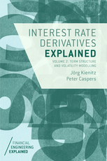 Interest rate derivatives explained. 9781137360182