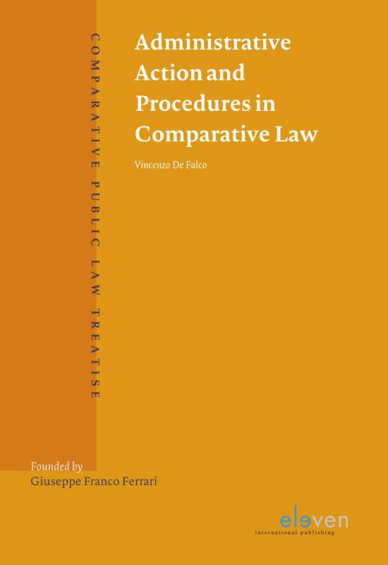 Administrative action and procedures in comparative Law. 9789462368422