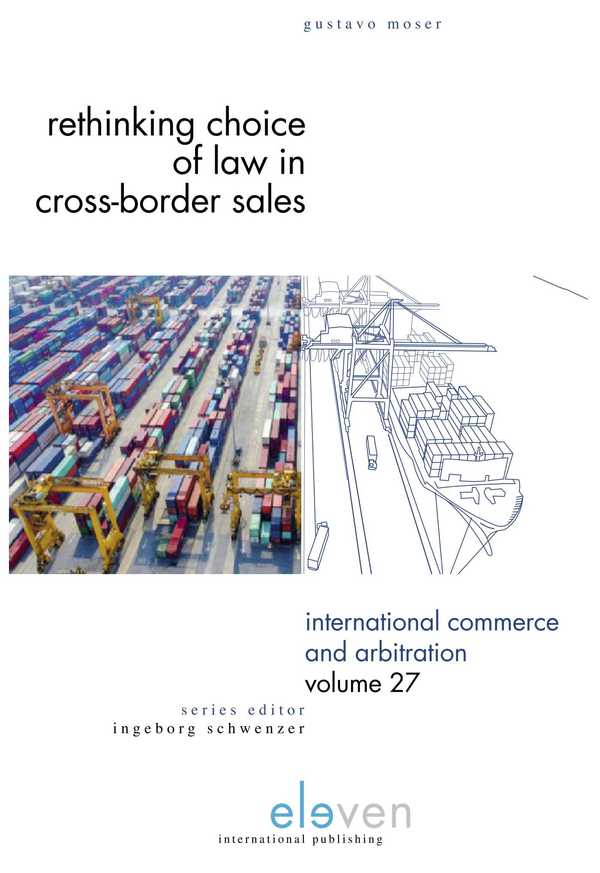 Rethinking choice of Law in  cross-border sales. 9789462368460