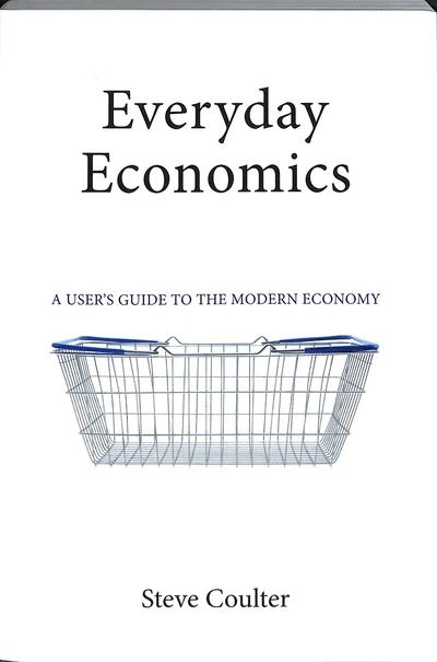 Everyday economics. 9781911116363