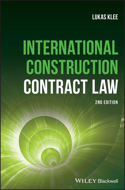 International construction contract Law. 9781119430384