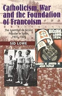 Catholicism, war and the foundation of francoism. 9781845199241