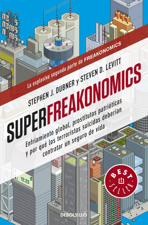 Superfreakonomics. 9788499088136
